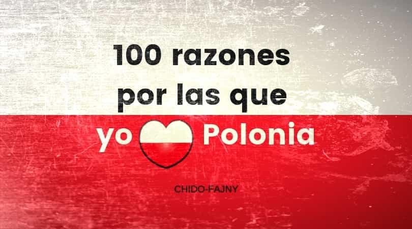 100-razones-amo-polonia